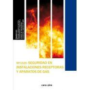 SEGURIDAD EN INSTALACIONES RECPETORAS Y APARATOS DE GAS - MF1526