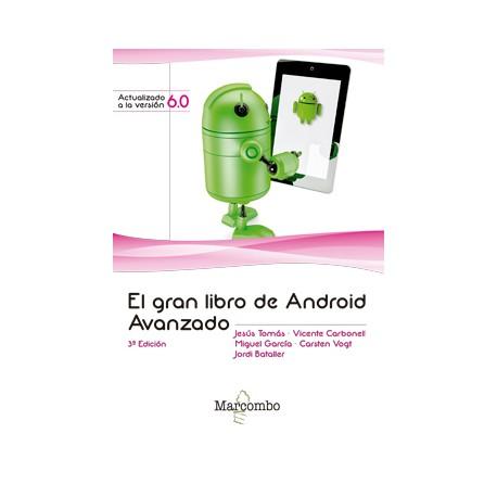 Libro EL GRAN LIBRO DE ANDROID AVANZADO - 3ª Edición ISBN