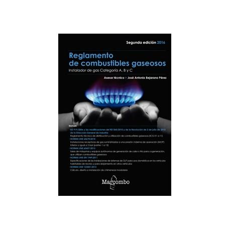 REGLAMENTO DE COMBUSTIBLES GASEOSOS - Edición de 2016