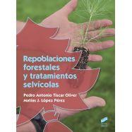 REPOBLACIONES FORESTALES Y TRATAMIENTOS SELVICOLAS
