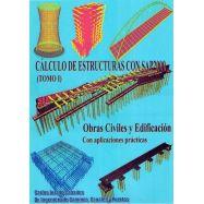 CALCULO DE ESTRUCTURAS CON SAP 2000 - Obras Civiles y Edificación - Obra Completa 2 Tomos
