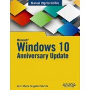 WINDOWS 10 - Aniversary Update