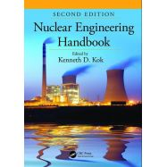 NUCLEAR ENGINEERING HANDBOOK, Second Edition