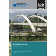 BRIDGE MONITORING: A PRATICAL GUIDE