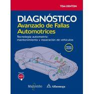 DIAGNOSTICO AVANZADO DE FALLAS AUTOMOTRICES. TECNOLOGIA DEL AUTOMOTRIZ: MANTENIMIENTO Y REPARACION DE VEHICULOS