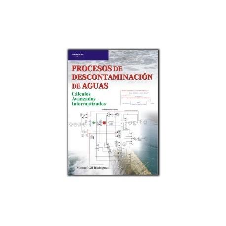 PROCESOS DE DESCONTAMINACION DE AGUAS. Calculos Avanzados Informatizados