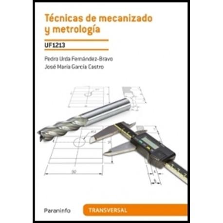 TECNICAS DE MECANIZADO Y METROLOGIA (UF1213)