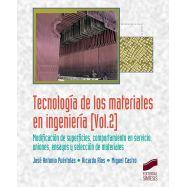 TECNOLOGIA DE LOS MATERIALES EN INGENIERIA - Volumen 2