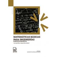 MATEMATICAS BASICAS PARA INGENIERIAS. Ejercicios Básicos