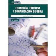 ECONOMIA, EMPRESA Y ORGANIZACION DE OBRA - 3ª Edición