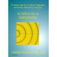 ACUSTICA DE LA EDIFICACION - 4ª Edición