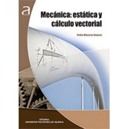 MECANICA: ESTATICA Y CALCULO VECTORIAL