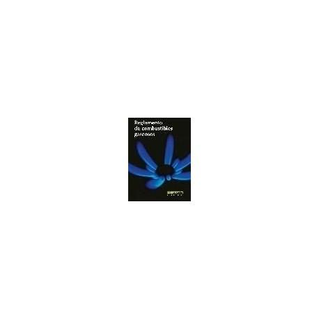 REGLAMENTO DE COBUSTIBLES GASEOSOS (Incluye R.D. 919/2006)