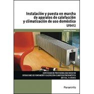 INSTALACION Y PUESTA EN MARCHA DE APARATOS DE CALEFACCION Y CLIMATIZACION DE USO DOMESTICO