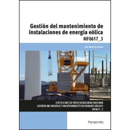 GESTION DEL MANTENIMIENTO DE INSTALACIONES DE ENERGIA EOLICA - MF0617_3