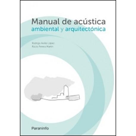 MANUAL DE ACUSTICA AMBIENTAL Y ARQUITECTONICA