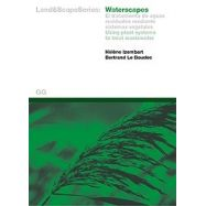 WATERSCAPES: EL TRATAMIENTO DE AGUAS RESIDUALES MEDIANTE SISTEMAS VEGETALES