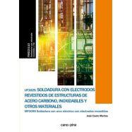 SOLDADURA CON ELECTRODOS REVESTIDOS DE ESTRUCTURAS DE ACERO CARBONO , INOXIDABLES Y OTROS MATERIALES