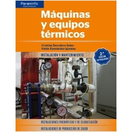 MAQUINAS Y EQUIPOS TERMICOS - 2ª Edicicón 2017
