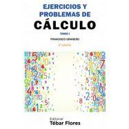 EJERCICIOS Y PROBLEMAS DE CALCULO - Tomo I - 2ª Edición