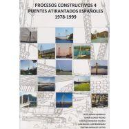PUENTES ATIRANTADOS ESPAÑOLES 1978-1999. Procesos Constructivos 4