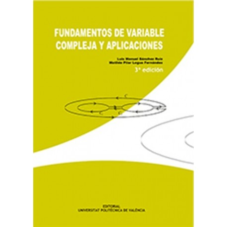 FUNDAMENTOS DE VARIABLE COMPLEJA Y APLICACIONES