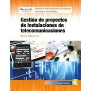 GESTION DE PROYECTOS DE INSTALACIONES DE TELECOMUNICACIONES