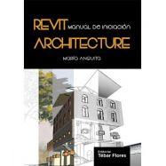 REVIT ARCHITECTURE. Manual de iniciación