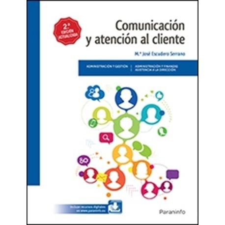 COMUNICACION Y ATENCION AL CLIENTE - 2ª Edición