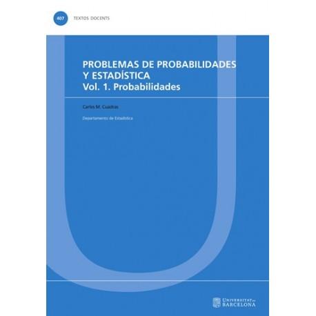 PROBLEMAS DE PROBABILIDADES Y ESTADISTICA - Vol. 1 . Probabilidades