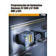PROGRAMACIÓN DE AUTÓMATAS SIEMENS S7-300 Y S7-1500. AWL Y SCL