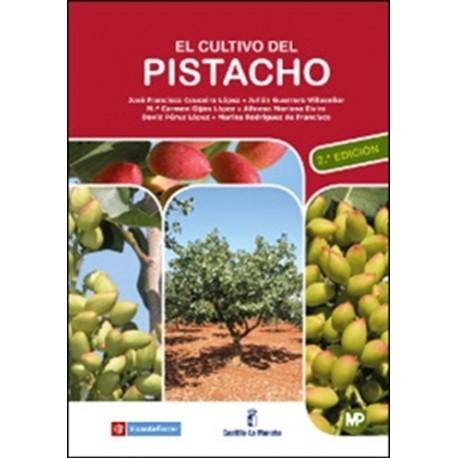 EL CULTIVO DEL PISTACHO - 2ª Edición