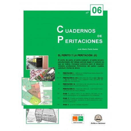 CUADERNOS DE PERITACIONES - Volumen 6. El perito y la peritación (II)