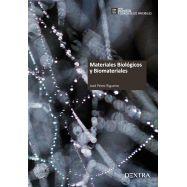 MATERIALES BIOLOGICOS Y BIOMATERIALES - 2ª Edición