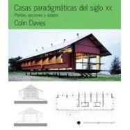 CASAS PARADIGMATICAS DEL SIGLO XX. Plantas, secciones, alzados