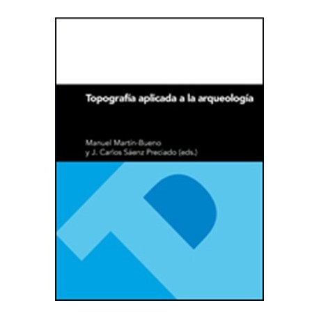 TOPOGRAFIA APLICADA A LA ARQUEOLOGIA