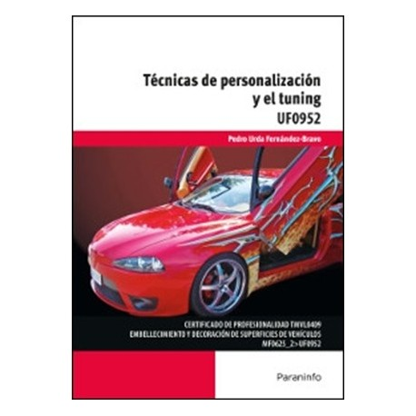 TECNICAS DE PERSONALIZACION Y EL TUNING