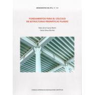FUNDAMENTOS PARA EL CALCULO DE ESTRUCTURAS PRISMATICAS PLANAS