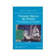 TRATADO BASICO DE PRESAS, TOMO I (GENERALIDADES- PRESAS DE HORMIGON Y DE MATERIALES SUELTOS- ALIVIADEROS) 6ª EDICION