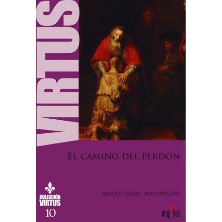 EL CAMINO DEL PERDON. Colección Virtus 10