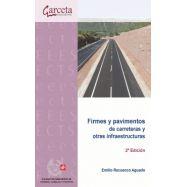 FIRMES Y PAVIMENTOS DE CARRETERAS Y OTRAS INFRAESTRUCTURAS - 2ª Edición