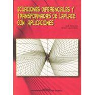 ECUACIONES DIFERENCIALES Y TRANSFORMADAS DE LAPLACE CON APLICACIONES - 5ª Edicción