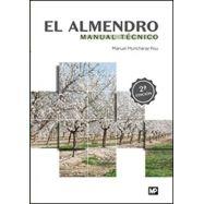 EL ALMENDRO. MANUAL TECNICO - 2ª Edición