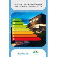 EXPERTO EN CERTIFICACION ENERGETICA DE EDIFICIOS EXISTENTES. HERRAMIENTA CE3X