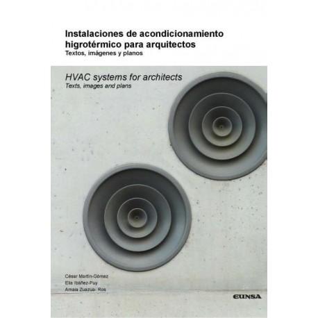 INSTALACIONES DE ACONDICIONAMIENTO HIGROTERMICO PARA ARQUITECTOS. Textos, Imagenes y Planos