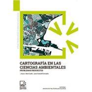 CARTOGRAFIA EN LAS CIENCIAS AMBIENTALES. Problemas Resueltos