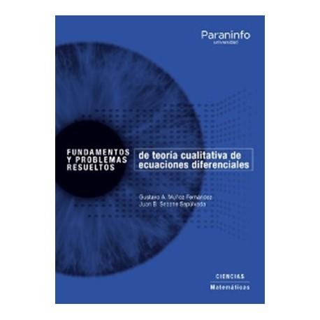 FUNDAMENTOS Y PROBLEMAS RESUELTOS DE TEORIA CUALITATIVA DE ECUACIONES DIFERENCIALES