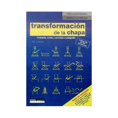 TRANSFORMACION DE LA CHAPA. Trazado, Corte y Plegado