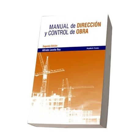 MANUAL DE DIRECCION Y CONTROL DE OBRA - 2ª EDICION (Libro + PDF + CD-ROM)