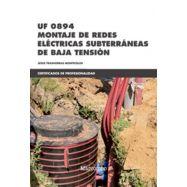 UF0894 MONTAJE DE REDES ELECTRICAS SUBTERRANEAS DE BAJA TENSION